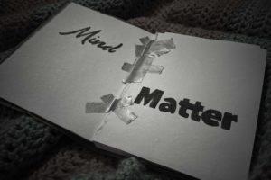 """""""Mind Over Matter"""""""